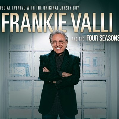 Frankie Valli & The Four Seasons 2021